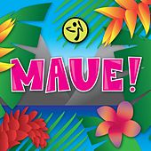 Play & Download Maue! by ZUMBA | Napster