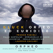 Gluck: Orfeo ed Euridice / Orpheo - Highlights Of The Versions For Vienna (1762) And Paris (1774) by Various Artists