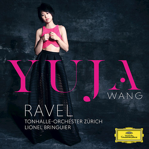 Play & Download Ravel by Yuja Wang | Napster