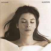 Play & Download Sleepers - 20th Anniversary Re-Mastered Edition by Galahad | Napster