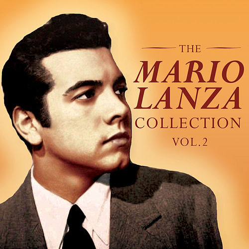 The Mario Lanza Collection, Vol. 2 by Mario Lanza