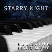 Play & Download Starry Night by Relaxing Piano Music | Napster