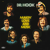 Makin' Love And Music von Dr. Hook