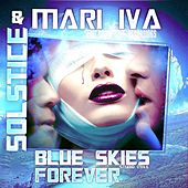 Play & Download Blue Skies Forever by Various Artists | Napster