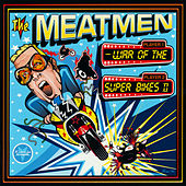 War Of The Superbikes 2 by The Meatmen