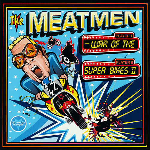 Play & Download War Of The Superbikes 2 by The Meatmen | Napster