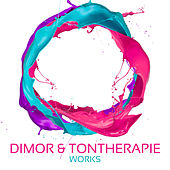 Dimor & Tontherapie Works by Tontherapie