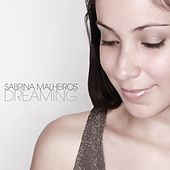 Play & Download Dreaming by Sabrina Malheiros | Napster