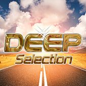 Play & Download Deep Selection 2016 by Various Artists | Napster