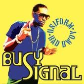 Uniform Bad Bwoy by Busy Signal