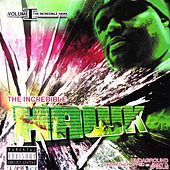 Play & Download The Incredible Hawk, Vol. 1 - Undaground (Slowed & Chopped) by H.A.W.K. | Napster