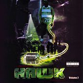 Play & Download The Incredible Hawk, Vol. 2 by H.A.W.K. | Napster