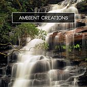 Play & Download Ambient Creations by Various Artists | Napster