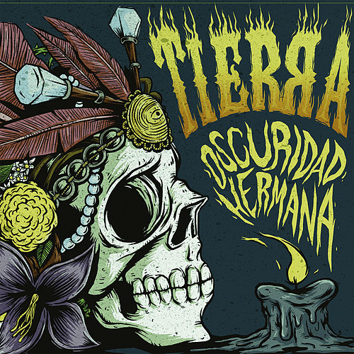 Oscuridad Hermana by Tierra
