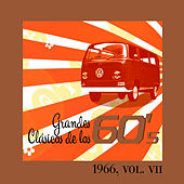 Play & Download Grandes Clásicos de los 60's, Vol. VII by Various Artists | Napster