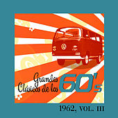 Grandes Clásicos de los 60's, Vol. III by Various Artists