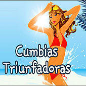 Cumbias Triunfadoras by Various Artists