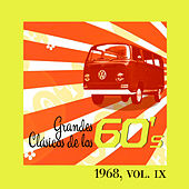 Play & Download Grandes Clásicos de los 60's, Vol. IX by Various Artists | Napster