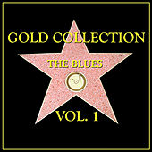 The Blues Gold Collection Vol. I by Various Artists