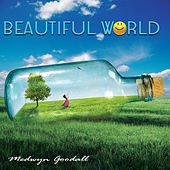 Play & Download Beautiful World by Medwyn Goodall | Napster