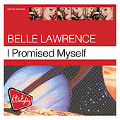 Almighty Presents: I Promised Myself by Belle Lawrence