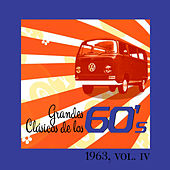 Grandes Clásicos de los 60's, Vol. IV by Various Artists