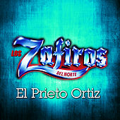 Play & Download El Prieto Ortiz by Los Zafiros del Norte | Napster