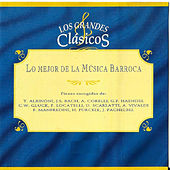 Play & Download Lo Mejor de la Música Barroca: Los Grandes Clásicos by Various Artists | Napster