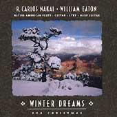 Winter Dreams For Christmas by R. Carlos Nakai