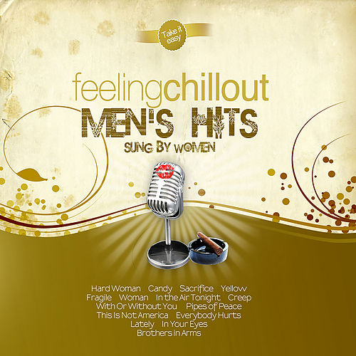 Play & Download Chillout Men's Hits Sung By Women by The Feeling | Napster