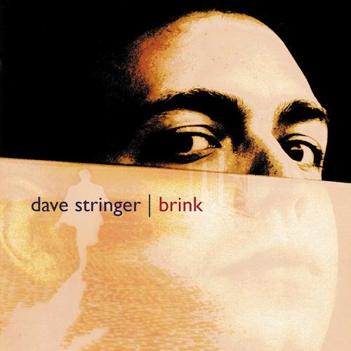 Play & Download Brink by Dave Stringer | Napster