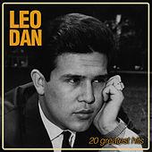 Play & Download 20 Greatest Hits by Leo Dan | Napster