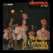 La Discoteca del Siglo - Historia de la Música Cubana en el Siglo Xx, Vol. 2 by Various Artists