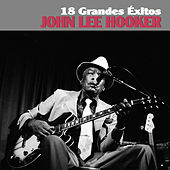 Play & Download 18 Grandes Éxitos by John Lee Hooker | Napster