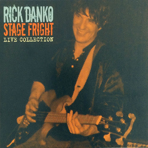 Stage Fright - Live Collection, Vol. 4 by Rick Danko