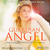 The Best Ever New-Age Music, Vol.6: Guardian Angel (Deluxe Edition) by Global Journey
