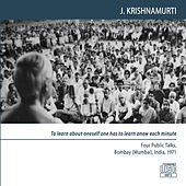Play & Download Bombay (Mumbai) 1971 - Public Meetings - To Learn About Oneself One Has to Learn Anew Each Minute by J. Krishnamurti | Napster