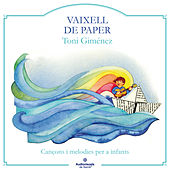 Play & Download Vaixell De Paper by Toni Giménez | Napster