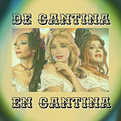 De Cantina en Cantina by Various Artists