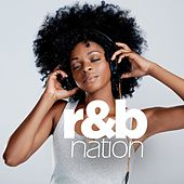 Play & Download R&B Nation by Various Artists | Napster