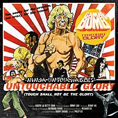 Ninja Untouchables/ Untouchable Glory by Gama Bomb