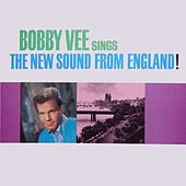 Play & Download Sings the New Sounds from England by Bobby Vee | Napster
