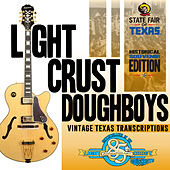 Play & Download 85th Anniversary: The Vintage Texas Transcriptions by The Light Crust Doughboys | Napster