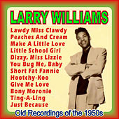 Play & Download Old Recordings of the 1950s by Larry Williams | Napster