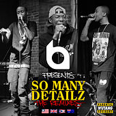 Play & Download So Many Detailz - The Parental Advisory Remixes by Various Artists | Napster