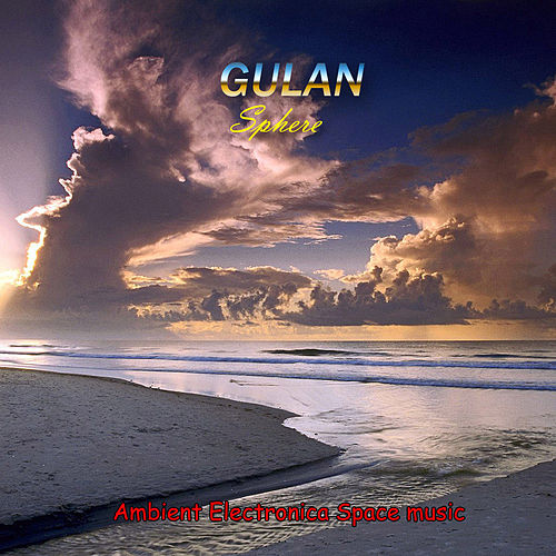 Play & Download Sphere (New Edition) by Gulan | Napster