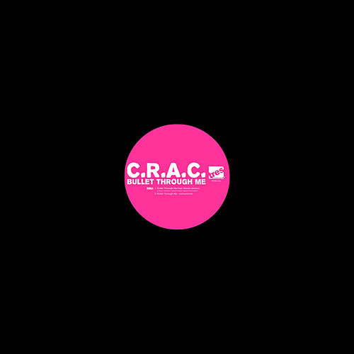 Bullet Through Me by C.R.A.C.