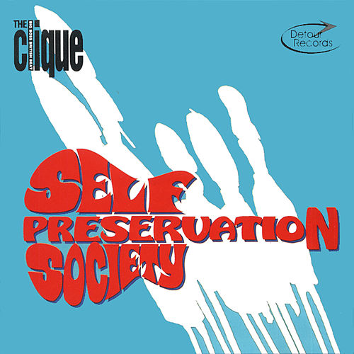 Play & Download Self Preservation Society by The Clique | Napster