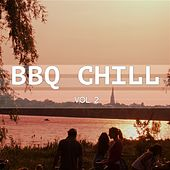 Play & Download BBQ Chill, Vol. 2 (Barbecue Lounge) by Various Artists | Napster