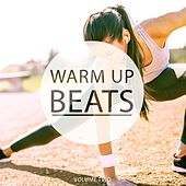 Play & Download Warm Up Beats, Vol. 2 (Awesome Motivation Grooves) by Various Artists | Napster